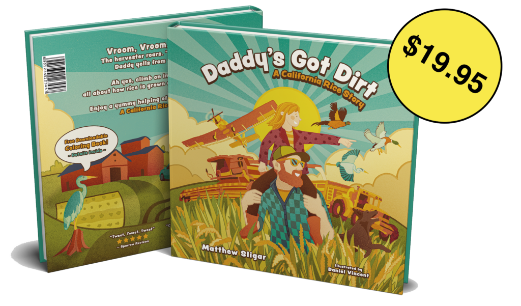 daddy's Got Dirt: A California Rice Story